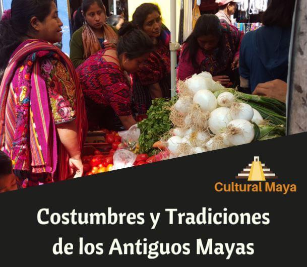 Costumbres tradiciones mayas