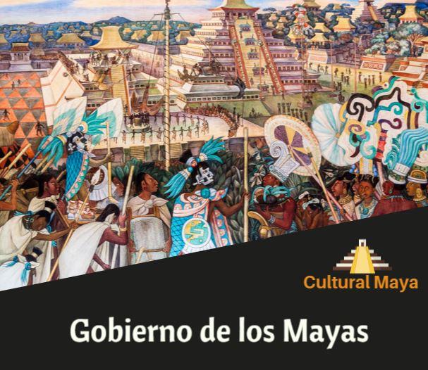 Cultura maya gobierno
