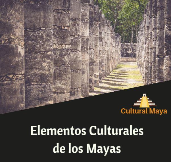 Elementos culturales mayas