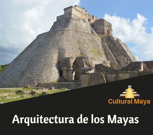 Arquitectura de los mayas