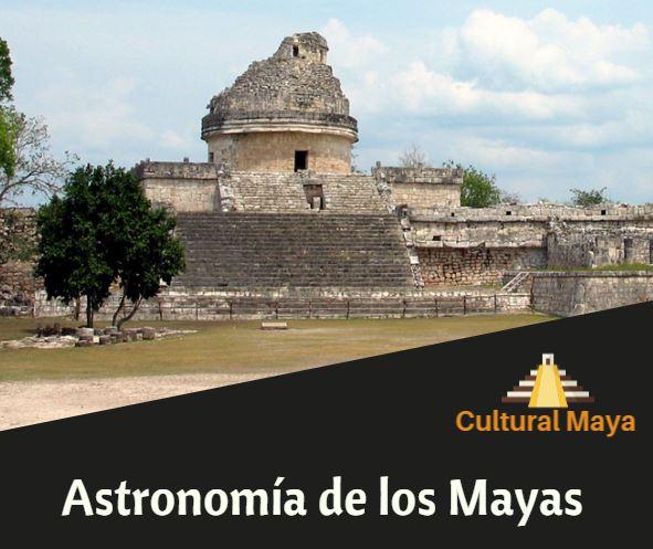 Los mayas y la astronomia