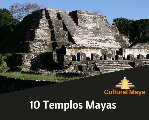 Los 10 templos mayas m s importantes caracter sticas e for Las construcciones de los mayas