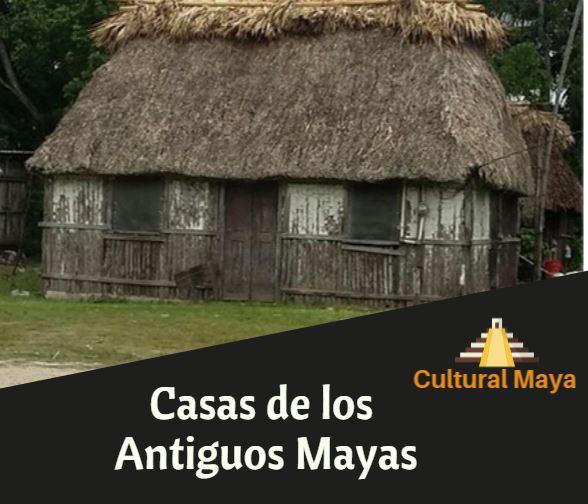Casas de los mayas
